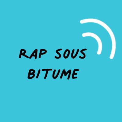 rap sous bitume