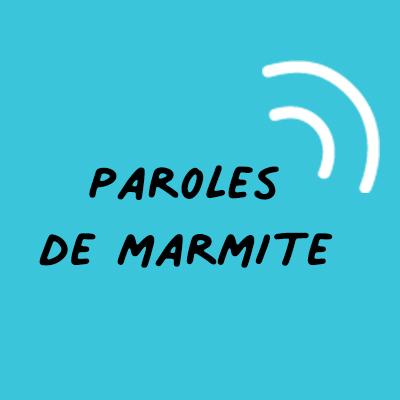 Paroles de Marmite