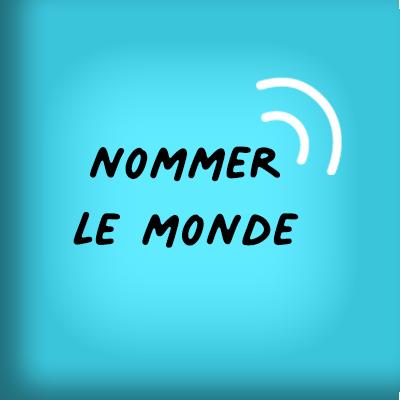 Nommer le Monde #07 Nantes